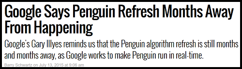 The Article Foreshadowing an Upcoming Penguin Algorithm Refresh was Posted in Search Engine Land's Blog Back in July.