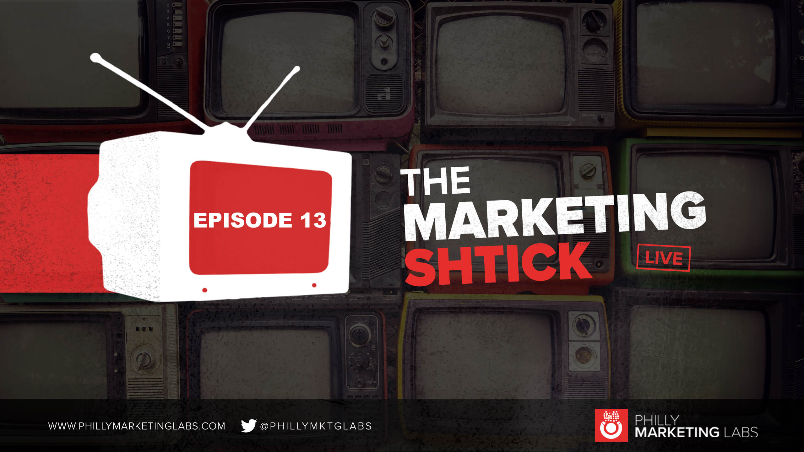 Marketing Shtick Episode 13